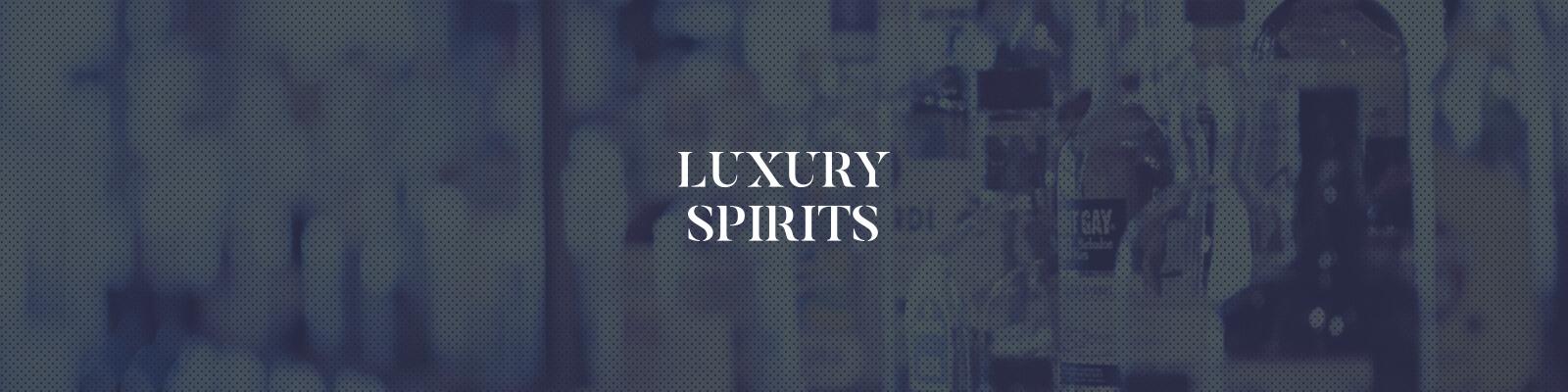 Luxury Spirits