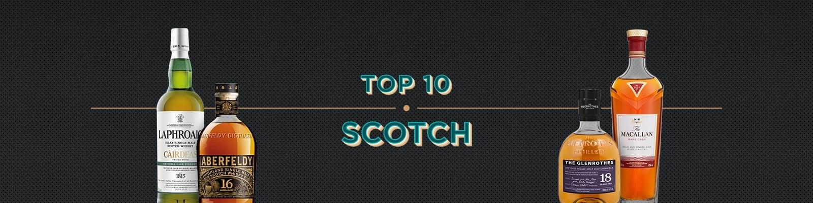 Top 10 Scotch
